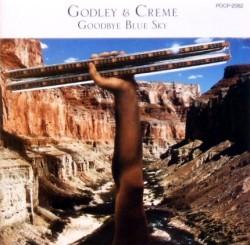Godley & Creme Goodbye Blue Sky.jpg